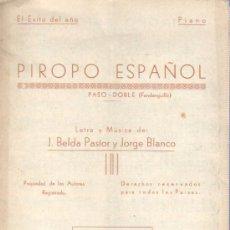 Catálogos de Música: PARTITURA DEL PASODOBLE - FANDANGUILLO PIROPO DE ESPAÑA DE J.BELDA Y JORGE BLANCO. Lote 34697242