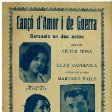 Cataloghi di Musica: DIPTICO PROGRAMA DE MANO ZARZUELA CANÇO D'AMOR I DE GUERRA. FOTOS ARTISTAS. Lote 34672263