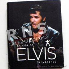 Catálogos de Música: LA VIDA DE ELVIS EN IMÁGENES BIOGRAFÍA FOTOGRAFÍA CANTANTE ROCK ROLL MÚSICA FOTO PRESLEY LIBRO ÍDOLO. Lote 35201019