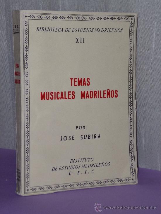 TEMAS MUSICALES MADRILEÑOS. (EVOCACIONES HISTÓRICAS) (Música - Catálogos de Música, Libros y Cancioneros)