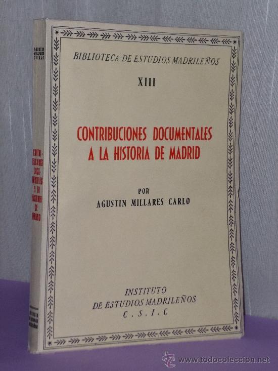 CONTRIBUCIONES DOCUMENTALES A LA HISTORIA DE MADRID. (Música - Catálogos de Música, Libros y Cancioneros)
