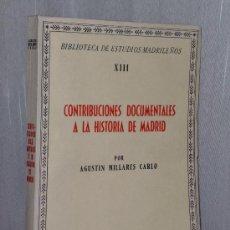 Catálogos de Música: CONTRIBUCIONES DOCUMENTALES A LA HISTORIA DE MADRID.. Lote 35354799