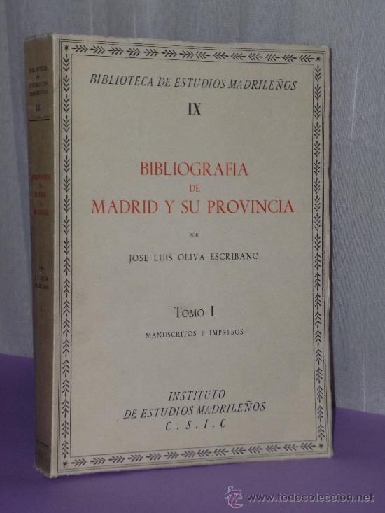 BIBLIOGRAFÍA DE MADRID Y SU PROVINCIA. TOMO I - MANUSCRITOS E IMPRESOS (Música - Catálogos de Música, Libros y Cancioneros)