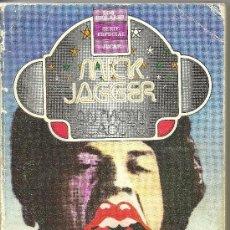 Catálogos de Música: MICK JAGGER ROLLING STONES ANTHONY SCADUTO 1ª EDICION LOS JUGLARES 1976@ BIOGRAFIA. Lote 35546389