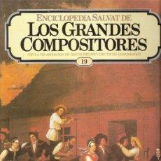Catálogos de Música: ENCICLOPEDIA SALVAT.LOS GRANDES COMPOSITORES.SALVAT.PHILIS.FASCICULO Y CASETE Nº 19. LISZT.. Lote 35874035
