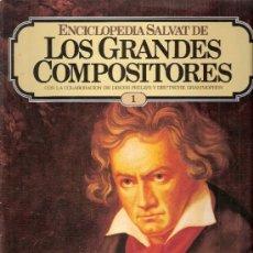 Catálogos de Música: ENCICLOPEDIA SALVAT.LOS GRANDES COMPOSITORES.SALVAT.PHILIS.FASCICULO Y CASETE Nº 1. BEETHOVEN .. Lote 35874762