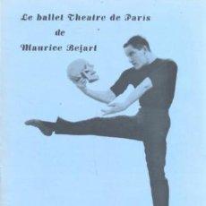 Catálogos de Música: MAURICE BEJART CON LE BALLET THEATRE DE PARIS - PROGRAMA DE 1959 REPRESENTACION EN MADRID. Lote 35881437