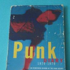 Catálogos de Música: PUNK DIARY. 1970-1979. AN EYEWITNESS RECORD OF THE PUNK DECADE. GEORGE GIMARC. Lote 35939685