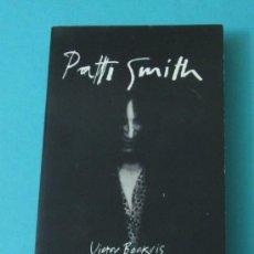 Catálogos de Música: PATTI SMITH, VICTOR BOCKRIS. EN INGLÉS. Lote 35939791