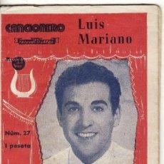Catálogos de Música: == PA01 - CANCIONERO LUIS MARIANO - Nº 27 - 1 PESETA EDITORIAL ALAS. Lote 163575986