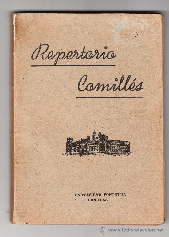 REPERTORIO COMILLÉS UNIVERSIDAD PONTIFICIA COMILLAS (Música - Catálogos de Música, Libros y Cancioneros)