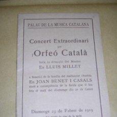 Catálogos de Música: PROGRAMA PALAU DE LA MUSICA CATALANA CONCERT EXTRAORDINARI PER L'ORFEO CATALA , LLUIS MILLET 23 FEB . Lote 36833185