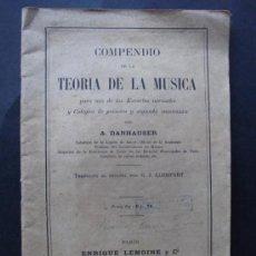 Catálogos de Música: LIBRO COMPENDIO DE LA TEORIA DE LA MUSICA POR A. DANHAUSER ENRIQUE LEMOINE Y CA PARIS. Lote 36838502