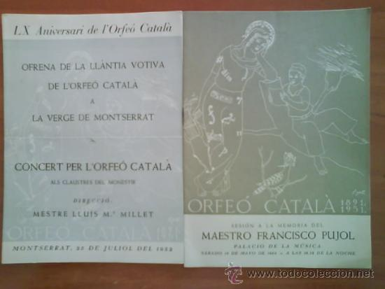 1952 - 1953 DOS PROGRAMAS CONCERT PER L ´ORFEÓ CATALÁ (Música - Catálogos de Música, Libros y Cancioneros)