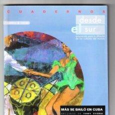 Catálogos de Música: MÁS SE BAILÓ EN CUBA ZARAGOZA DESDE EL SUR 1998. Lote 37032343