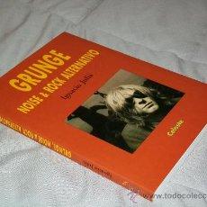 Catálogos de Música: GRUNGE NOISE & ROCK ALTERNATIVO - IGNACIO JULIA CELESTE 1996 - NIRVANA LIBRO. Lote 37205284