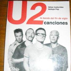 Catálogos de Música: U2 LA BANDA DEL FIN DEL SIGLO - CANCIONES - EDITORA AC - ARGENTINA - 1999 - RARO!. Lote 37415516