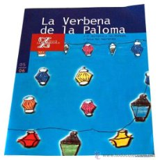 Catalogues de Musique: PROGRAMA DE LA VERBENA DE LA PALOMA, TEATRO DE LA ZARZUELA TEMP 2005 2006 16 PAG INCLUYE LA ENTRADA. Lote 37445511