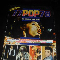 Catálogos de Música: 77POP78. EL LIBRO DEL AÑO. ANUARIO MUSICAL 1977. 77 POP 78. JORDI SIERRA I FABRA. Lote 38187374