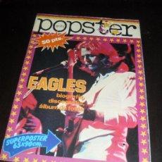 Catálogos de Música: POPSTER Nº 24. EAGLES. REVISTA DE MUSICA. 1978. Lote 38190207