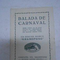 Catálogos de Música: BALADA DE CARNAVAL. OPERA COMICA EN DISCOS MARCA GRAMOFONO. 5 PP. AÑO 1919 12.5X18 CMS. Lote 38419490
