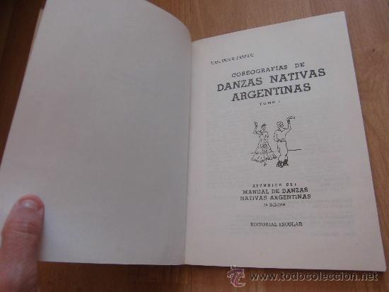 Catálogos de Música: COREOGRAFIAS DE DANZAS NATIVAS ARGENTINAS TOMO I .-PROF.PEDRO BERRUTI - Foto 4 - 38800896