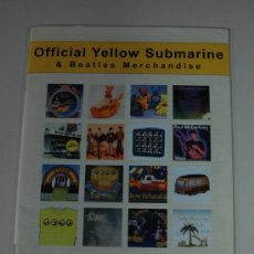 Catálogos de Música: REVISTA CATALOGO OFFICIAL YELLOW SUBMARINE & BEATLES MERCHANDISE - THE BEATLES - LENNON. Lote 38822169