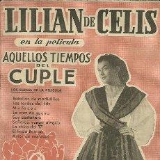 Catalogues de Musique: LILIAN DE CELIS CANCIONERO DE 16 PAGINAS DEL FILM AQUELLOS TIEMPOS DEL CUPLE . Lote 38929196