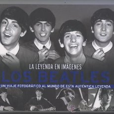 Catálogos de Música: LOS BEATLES - LA LEYENDA EN IMAGENES - LIBRO FOTOGRAFIAS, TAPA DURA, 64 PAGS, COMO NUEVO.. Lote 39178145
