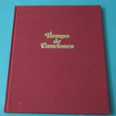 Catálogos de Música: TIEMPO DE CANCIONES. BASADO EN CANCIONES DE JOAN MANUEL SERRAT. ILUSTRACIONES CARME PERIS. Lote 39305678