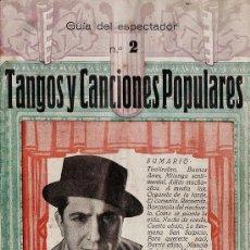 Catálogos de Música: CANCIONERO - TANGOS Y CANCIONES POPULARES - GUIA DEL ESPECTADOR Nº 2 - CARLOS GARDEL -AÑOS 40 - RD27. Lote 39787267