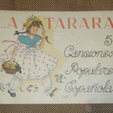 Catálogos de Música: LA TARARA. 5 CANCIONES POPULARES ESPAÑOLAS. EDICIONES SPES. 1940. 1º CUADERNO. LEER. VER FOTOS. Lote 39930509