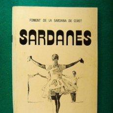 Catálogos de Música: FOMENT DE LA SARDANA CERET-CATALUNYA NORD-ROSELLO-FRANCIA-SARDANES-1981-1ª EDICIO CATALA/FRANÇAIS.. Lote 39968722