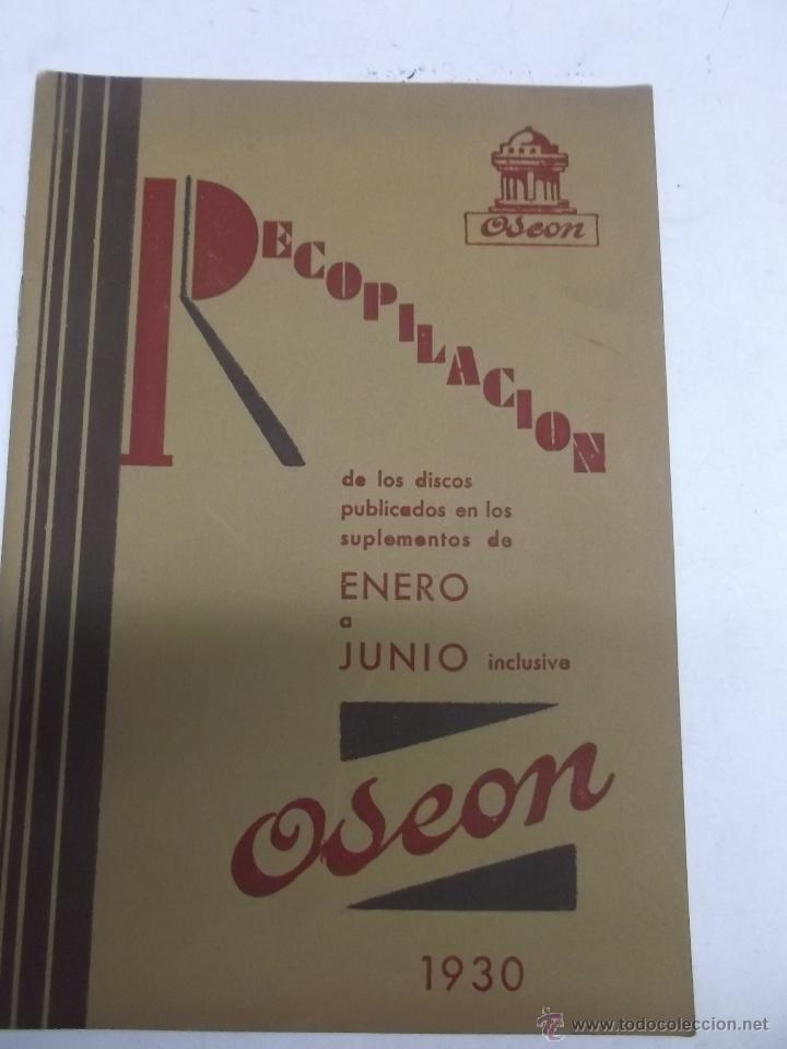 RECOPILACION DE LOS DISCOS PUBLICADOS EN LOS SUPLEMENTOS DE ENERO A JUNIO ODEON 1930 (Música - Catálogos de Música, Libros y Cancioneros)