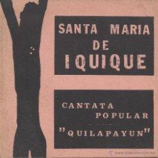 Catálogos de Música: CANTATA DE SANTA MARIA DE IQUIQUE. Lote 40014734