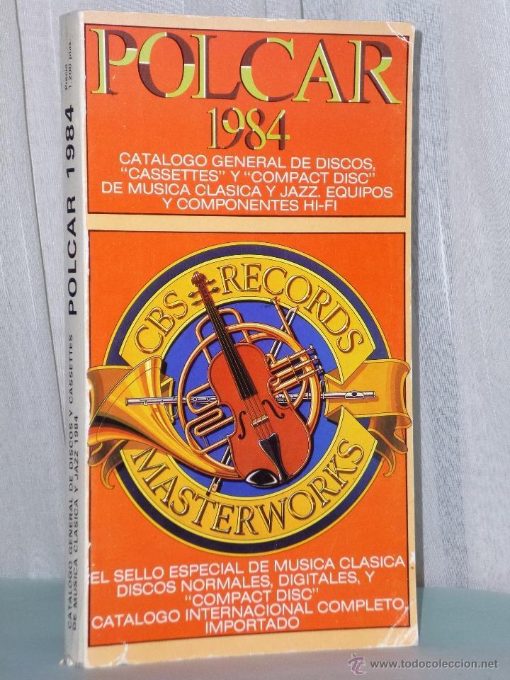 POLCAR 1984. CATÁLOGO GENERAL DE DISCOS, CASSETTES Y COMPACT DISC DE MÚSICA CLASICA Y JAZZ. (Música - Catálogos de Música, Libros y Cancioneros)