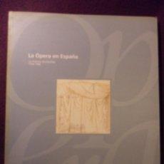 Catálogos de Música: LA OPERA EN ESPAÑA. LA PUESTA EN ESCENA. 1750-1998. FUNDACION DE CULTURA, AYUNTAMIENTO DE OVIEDO. 19. Lote 97392046