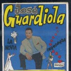 Catálogos de Música: CANCIONERO. JOSÉ GUARDIOLA. LA NOVIA, ENAMORADA…A-CANCI-001. Lote 41161257