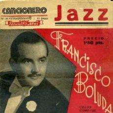 Catálogos de Música: CANCIONERO. FRANCISCO BOLUDA. VUELVE A MI, ENCADENADO … A-CANCI-022. Lote 41183129