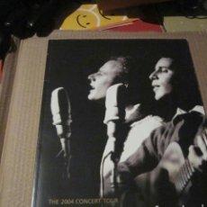 Catálogos de Música: SIMON & GARFUNKEL - THE 2004 CONCERT TOUR - TOUR BOOK.. Lote 41311768