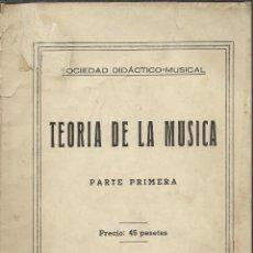 Catálogos de Música: ANTIGUO LIBRO DE 1958 DE LA TEORIA DE LA MUSICA. Lote 41532013