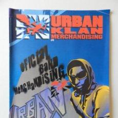 Catálogos de Música: CATÁLOGO URBAN KLAN MERCHANDISING Nº 0. Lote 42340057