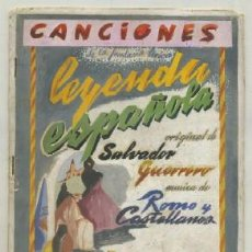 Catálogos de Música: CANCIONES. LEYENDA ESPAÑOLA ORIGINAL DE SALVADOR GUERRERO A-CANCI-031. Lote 42406647