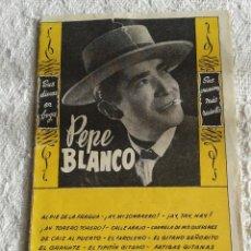 Catálogos de Música: CANCIONERO PEPE BLANCO. EDICIONES BISTAGNE.. Lote 42572064