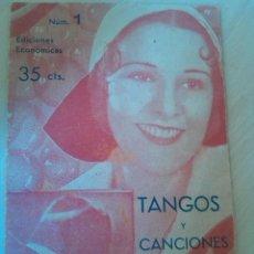 Catálogos de Música: LIBRITO CANCIONERO TANGOS Y CANCIONES Nº1. Lote 42976717