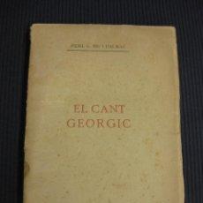 Catálogos de Música: EL CANT GEORGIC. FIDEL S. RIU I DALMAU. MANRESA 1918.. Lote 43196029