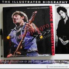 Catálogos de Música: BRUCE SPRINGSTEEN BIOGRAFÍA ILUSTRADA LIBRO DE FOTOS TEXTO EN INGLÉS FOTOGRAFÍA CANTANTE MÚSICA ROCK. Lote 43770479