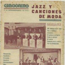 Catálogos de Música: CANCIONERO: JAZZ Y CANCIONES DE MODA. Nº 7 EXTRAORDINARIO A-CANCI-051. Lote 43889558
