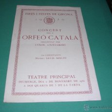 Catálogos de Música: PROGRAMA MUSICA - 1930 FIRES I FESTES DE GIRONA CONCERT PER L'ORFEO CATALÁ TEATRE PRINCIPAL 2 NOV.. Lote 43891361
