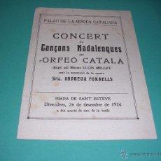 Catálogos de Música: PROGRAMA CONCERT DE CANÇONS NADALENQUES PER L'ORFEO CATALA 26 DESEMBRE 1924 PALAU DE LA MUSICA CATAL. Lote 43999132